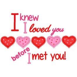 Loved You Before I Met You i knew i loved you before i met you nobbieneezkids