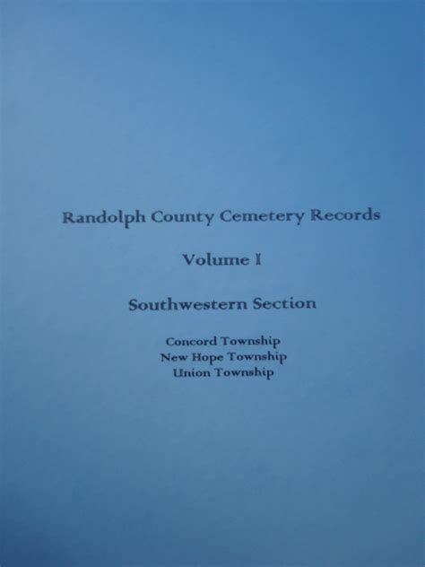 Randolph County Records Randolph County Cemetery Records Volume 1 Southwestern Section