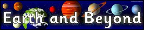 earth and beyond the view of the observed universe books other printable ks1 places classroom display banners