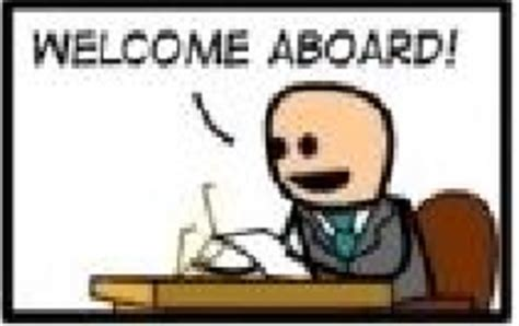 Welcome Meme - welcome aboard know your meme