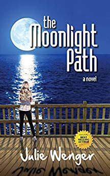 The Moonlight Path the moonlight path ebook julie wenger kindle