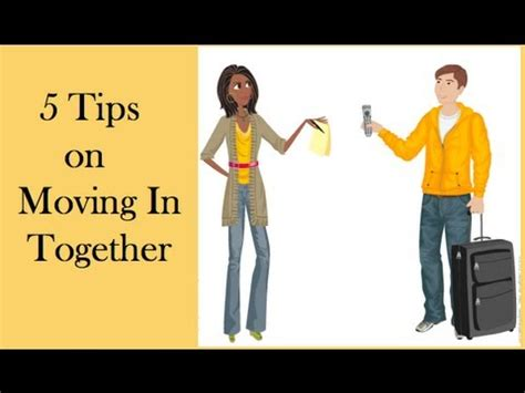 8 Tips On Moving In Together by 5 Tips On Moving In Together
