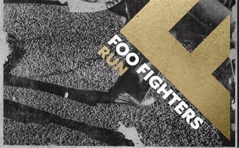 foo fighters testi foo fighters run testo traduzione
