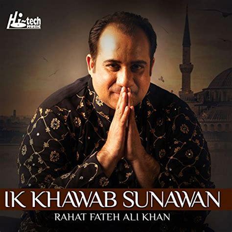Mp3 Naat Download Ik Khawab Sunawan