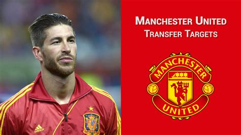 man utd transfer manchester united transfer targets who are the club