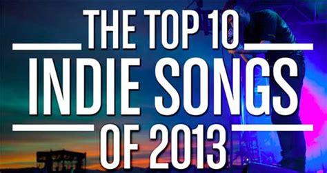 top ten songs best new indie rock music songs albums take a rap break check out the best indie rock songs of