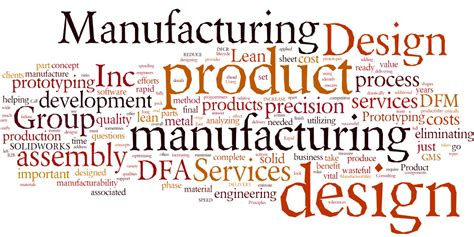 design for manufacturing requirements design engineering group manufacturing services