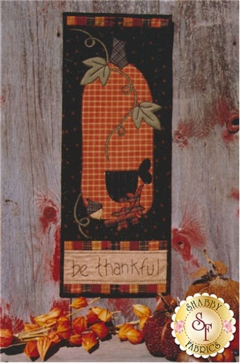 Backdoor Quilts by Back Door Quilt Series Be Thankful Pattern