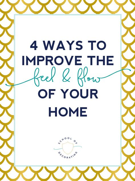 10 ways to improve a home move with floor plans 4 ways to improve the feel and flow of your home school