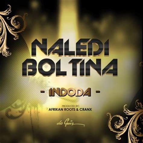 download mp3 from fakaza download naledi boltina indoda fakaza