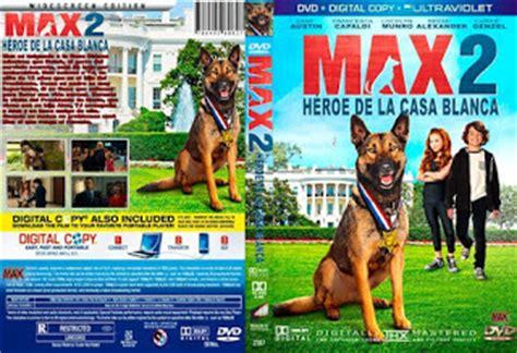 maxcovers dvd gratis maxcovers dvd gratis max 2 white house hero max 2