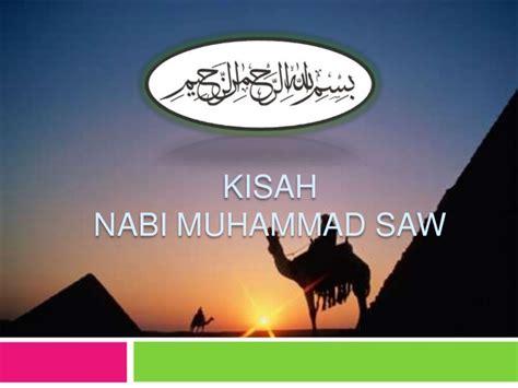 film teladan nabi muhammad saw kisah nabi muhammad saw