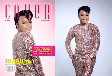 biography of bobrisky bobrisky lands his first magazine cover with accelerate tv
