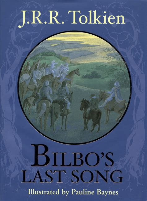 Bilbos Last Song By Jrr Tolkien Ebook bilbo s last song by j r r tolkien picture book review mysf reviews