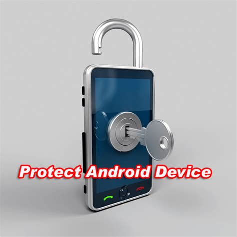 android device protection how to protect android device simple 7 tips telecom vibe