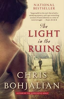 The Light In The Ruins by Once Upon A Time The World Knew Chris Bohjalian S Idyll