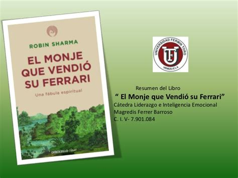 libro monje que vendio su presentaci 243 n resumen del libro el monje que vendio su ferrari