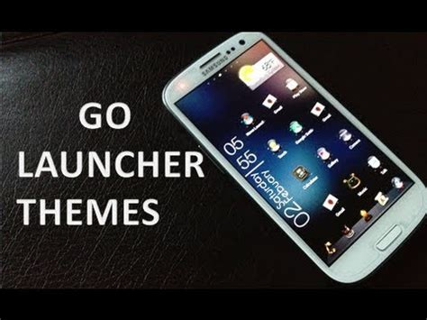go launcher themes best top 5 go launcher themes 2013 youtube