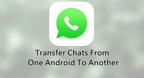 how to transfer whatsapp chats from android to iphone how to move whatsapp conversations of one android to another