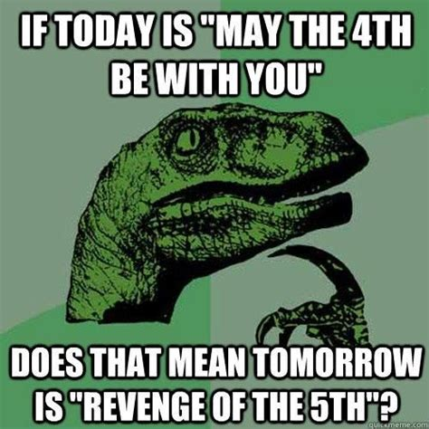 May The Fourth Be With You Meme - best 25 star wars jokes ideas on pinterest