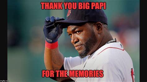 Red Sox Memes - big papi imgflip