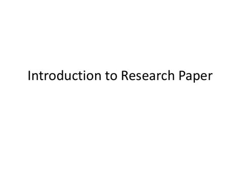 introduction to a research paper introduction to research paper