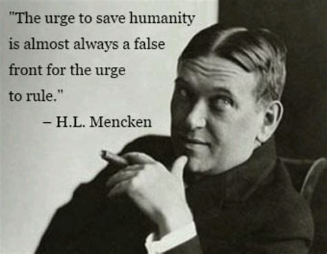 Quote Of The Day Hl Mencken by Hl Mencken Quotes Morality Quotesgram