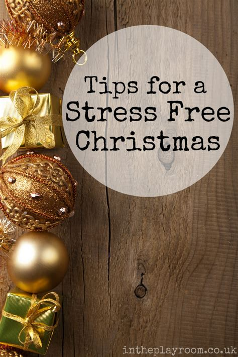 12 tips for a stress tips for a stress free christmas in the playroom