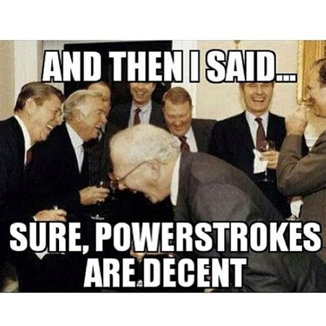 Powerstroke Memes - powerstroke memes 28 images powerstroke dropping