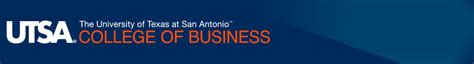Utsa Mba Management Of Technology by Utsa College Of Business