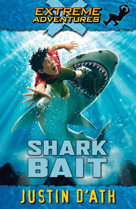 Shark Bait by Shark Bait Adventures Penguin Books Australia