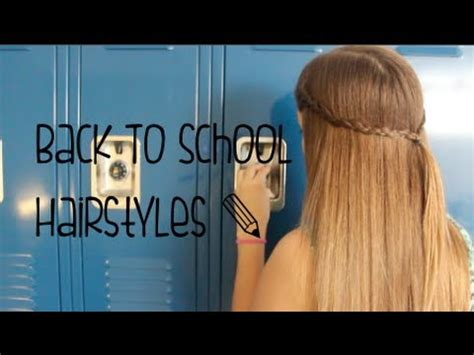 easy hairstyles for the day of high school easy back to school hairstyles 2013