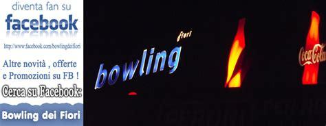 laser bowling dei fiori offerte e promozioni bowling dei fiori famagosta