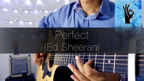 ed sheeran perfect fingerstyle ed sheeran perfect rodrigo yukio fingerstyle guitar