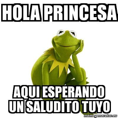 imagenes esperando un hola meme kermit the frog hola princesa aqui esperando un