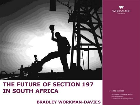 labour law section 197 the future of section 197 in south africa bradley workman