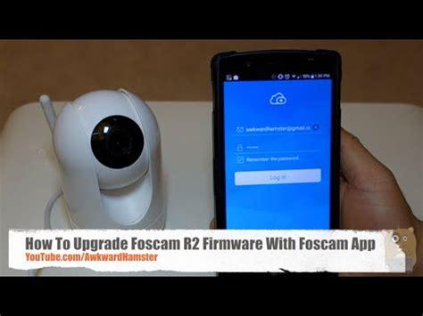 bad foscam fi8918w firmware hd how to upgrade foscam fi9821w firmware doovi