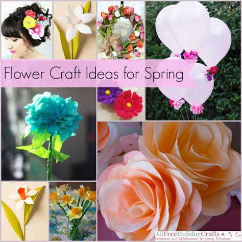flower craft projects 42 flower craft ideas for allfreeholidaycrafts