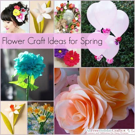 flower craft ideas for 42 flower craft ideas for allfreeholidaycrafts
