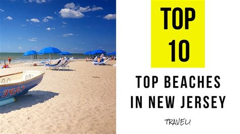 Top 10 New To by Top 10 Best Beaches In New Jersey