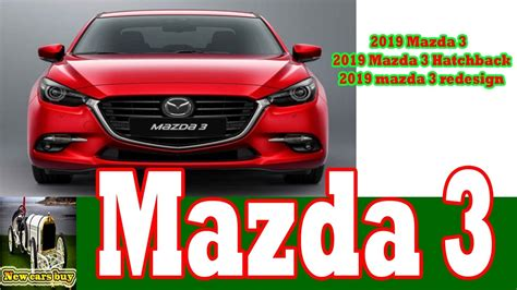 buy new mazda 3 2019 mazda 3 2019 mazda 3 hatchback 2019 mazda 3