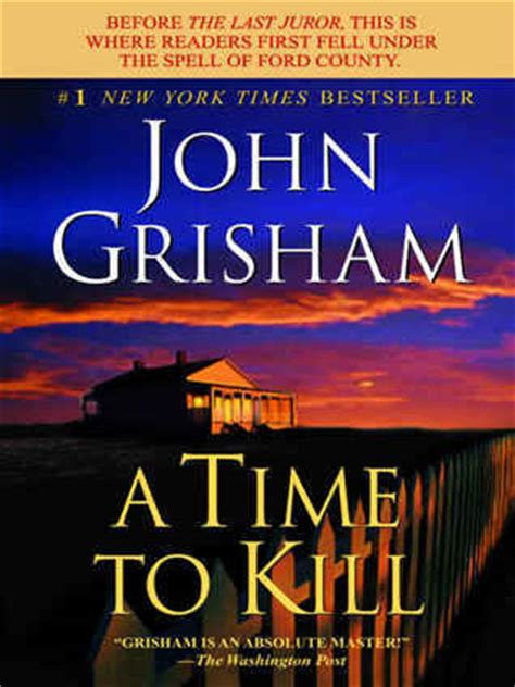 a time to kill series 1 a time to kill by grisham reviews discussion