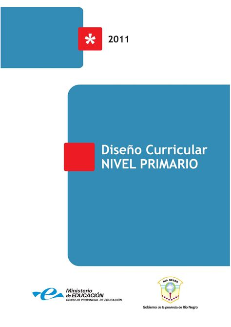 dise 241 o curricular nivel primario provincia de r 237 o negro argentina by nowotny issuu