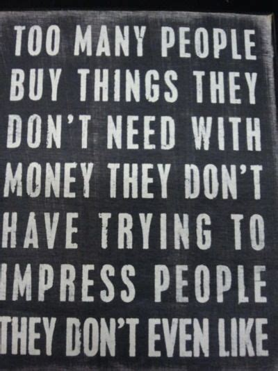 9 Things You Dont To Buy New by Many Buy Things They Don T Need Trying To