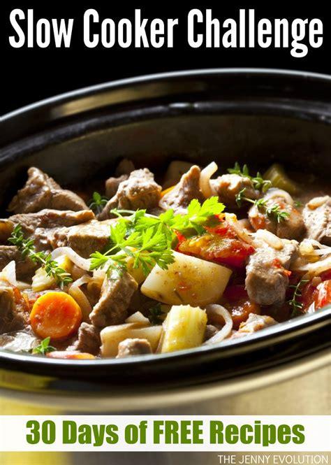 30 best crock pot recipes 30 free cooker recipes a 30 day crock pot challenge