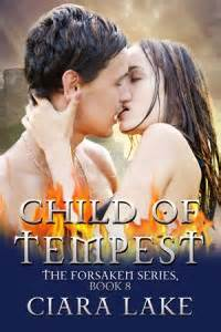 the forsaken throne the kingfountain series books child of tempest by ciara lake