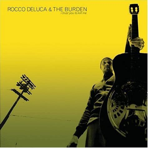 rocco deluca and the burden swing low alternative attic rocco deluca and the burden i trust