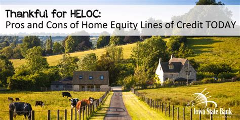 thankful for heloc pros and cons of home equity lines of
