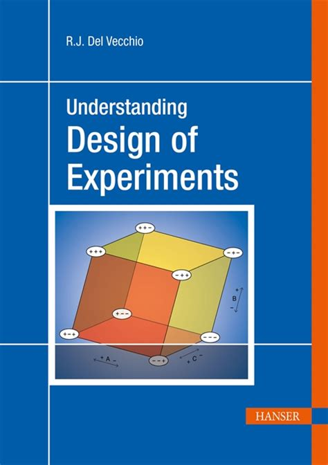 design experiment book hanserpublications com understanding design of experiments