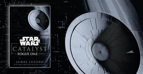 star wars catalyst a 1780893671 audiobook spotlight star wars catalyst a rogue one novel